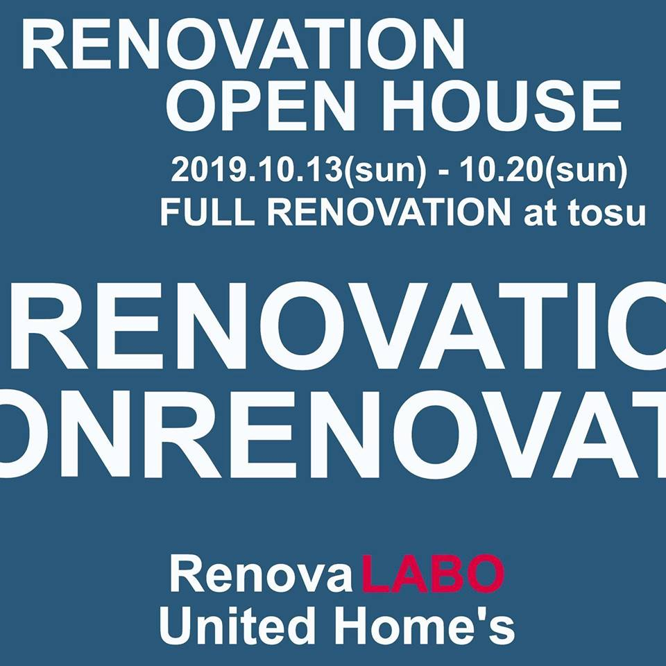 OPEN HOUSE-RENOVATION  @tosu